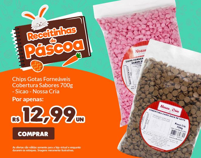 *CHIPS GOTAS FORNEÁVEIS DE COBERTURA 700G - SICAO- NOSSA CRIA
