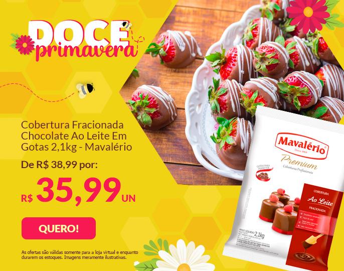 + COBERTURA FRACIONADA CHOCOLATE AO LEITE GOTAS 2,1KG - MAVALÉRIO